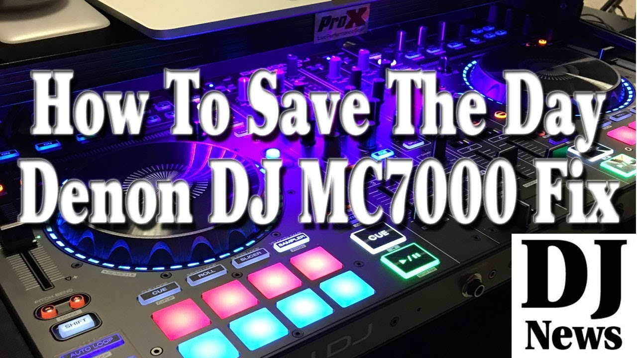 How To Save The Day And Your #DenonDJ MC7000 DJ Controller