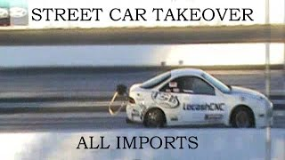 Street Car Takeover Arizona 2016 - Imports