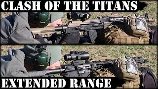 Clash Of Titans 5: Vepr AK47 Vs DD AR15 - Extended Range Shooting!