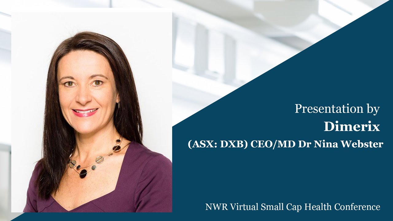 Download Dimerix Presentation - NWR Virtual Small Cap Investor Conference, Series 2