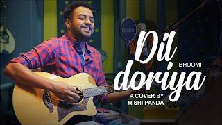 Gambar cover DIL DORIYA RE   BHOOMI   RISHI PANDA