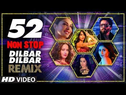 52 Non Stop Dilbar Dilbar Remix By Kedrock, Sd Style Super Hit Songs Collection 2018  T-series
