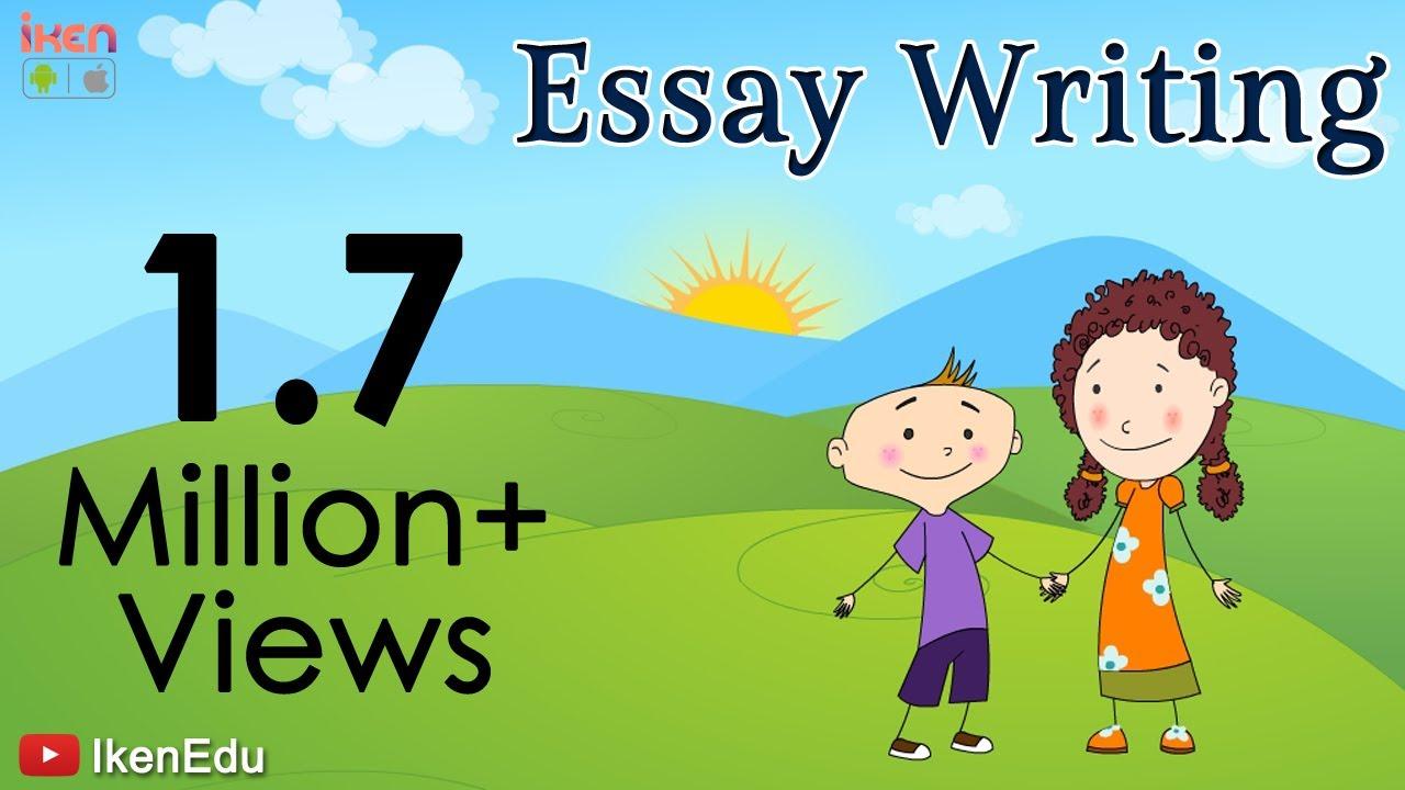Essay Writing  How To Write An Essay  English Grammar  iKen  iKen Edu   iKen App