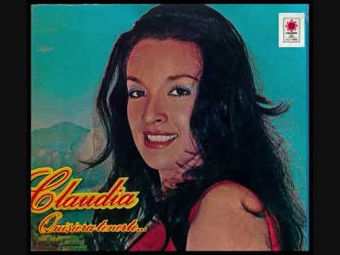 Claudia de Colombia - Quisiera Tenerte  (1973)