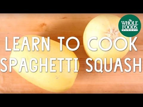 Learn To Cook Spaghetti Squash l Special Diet Recipes | Whole Foods Market