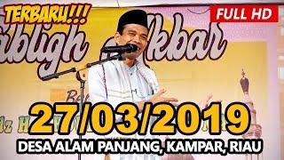 Ceramah Ustadz Abdul Somad Terbaru UAS - Masjid Raya Abdul Karim, Desa Alam Panjang