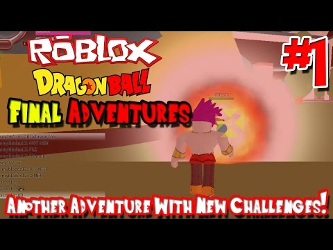 Another Adventure with New Challenges! | Roblox: Dragon Ball Final Adventures - Episode 1