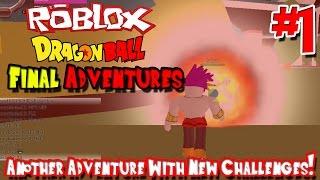 Outra aventura com novos desafios! | Roblox: Dragon Ball final Adventures-Episódio 1