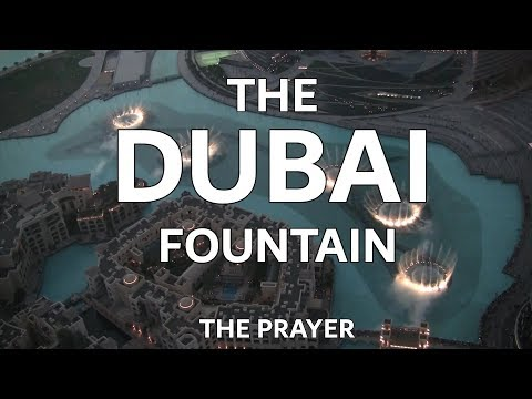 The Dubai Fountain: The Prayer - shot/edited with 5 HD Cameras! - 2 of 9 (HIGH QUALITY!)