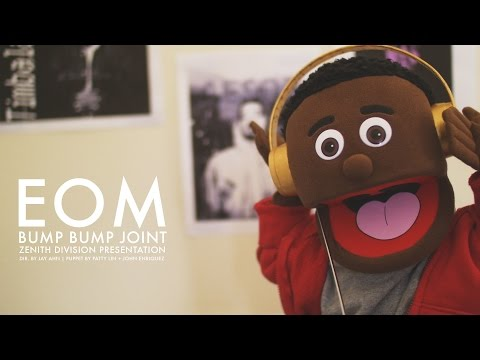 EOM - Bump Bump Joint (Official Music Video)