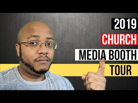 2019 Church Media Booth Tour