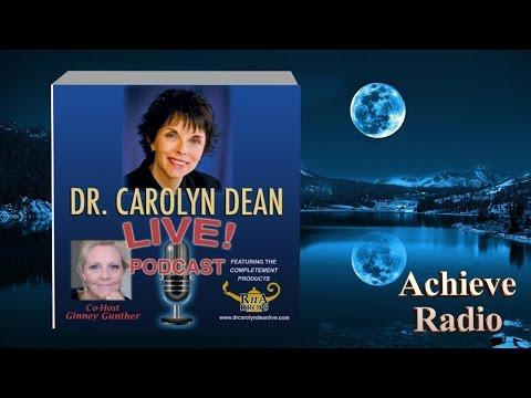 Dr Carolyn Dean LIVE May 11, 2015