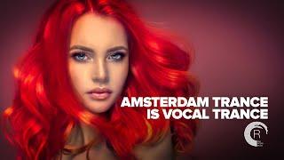 AMSTERDAM TRANCE IS VOCAL TRANCE [FULL ALBUM]
