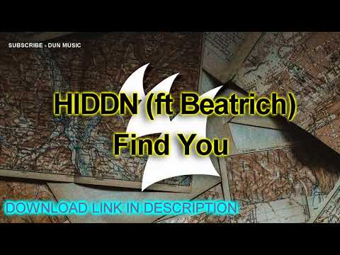 HIDDN feat. Beatrich - Find You + DOWNLOAD LINK