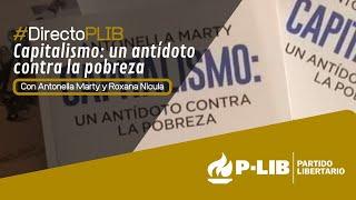 #DirectoPLIB - Capitalismo, un antídoto contra la pobreza con Antonella Marty YouTube Videos