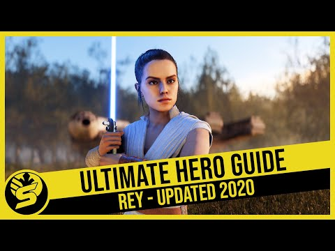 REY - Updated Hero Guide (2020) - STAR WARS Battlefront 2