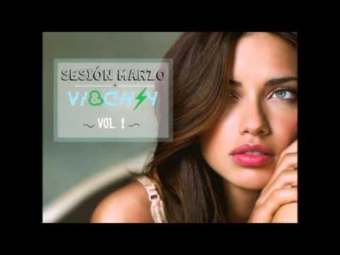SESION MARZO VOL 2 (EL REGUETTON MAS NUEVO)- MIXED BY VI&CH Y