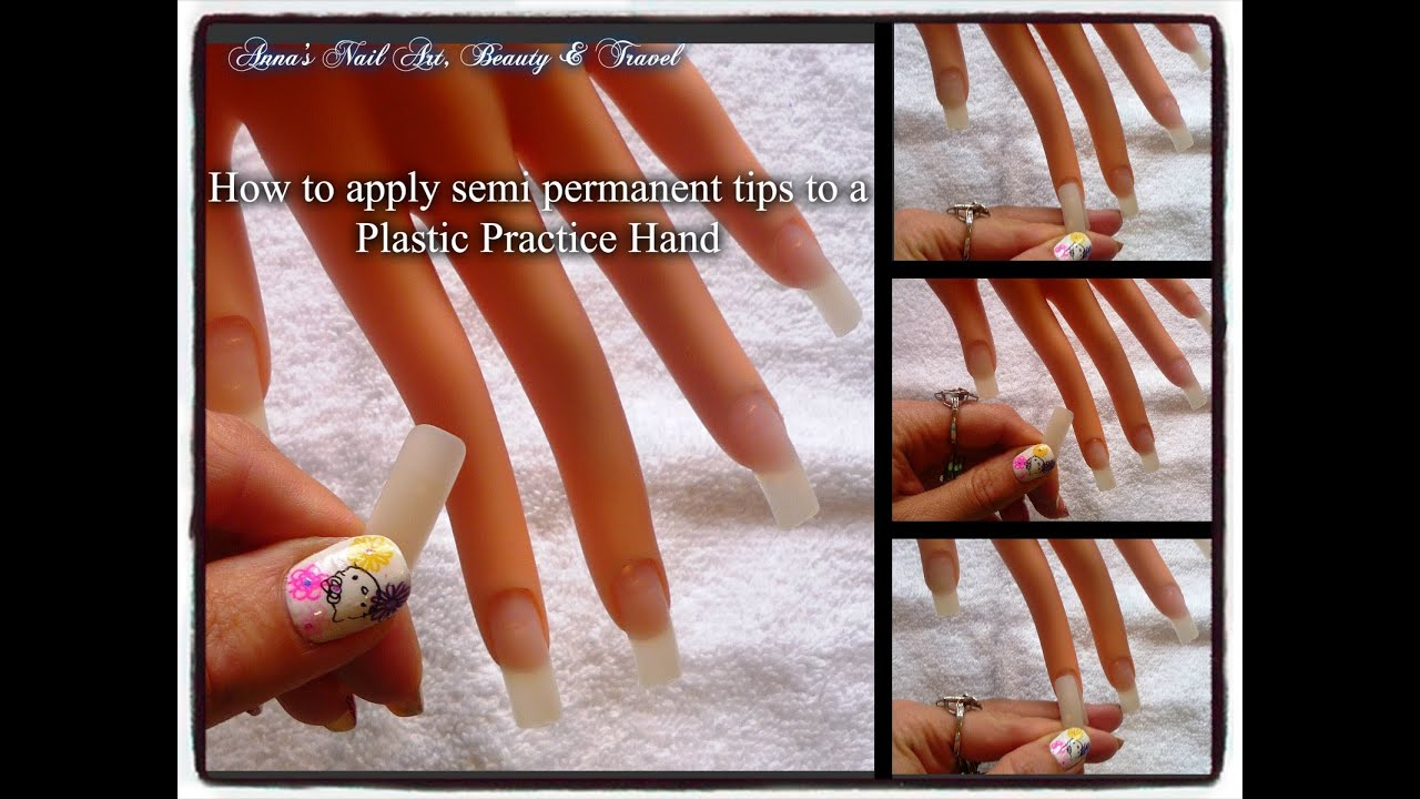 How to Apply Semi Permanent Tips to a Practice Hand Tip of the Day ...