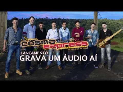 Banda Cosmo Express Grava Um Audio Ai LANÇAMENTO 2016