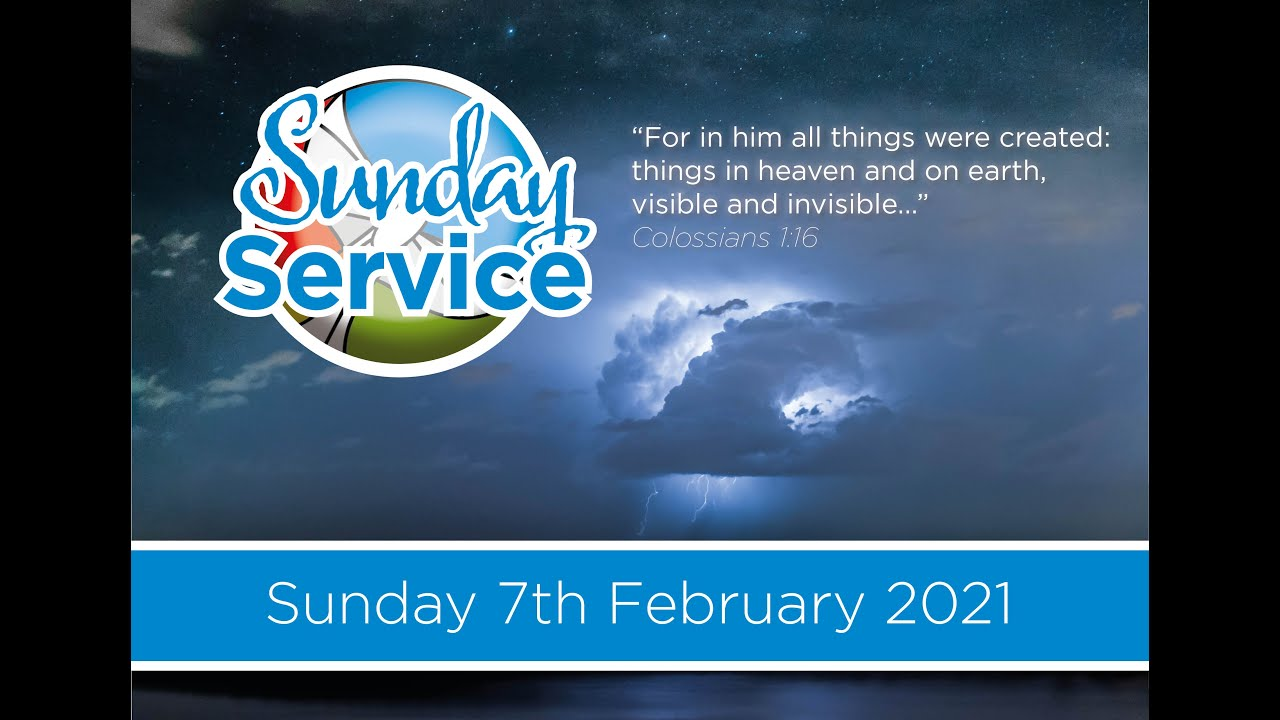 Sunday's Service - 7th February 2021