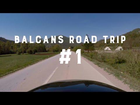 Balkans Road Trip. #1 Serbia to Bosnia and Herzegovina
