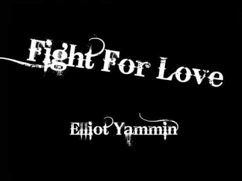 Fight For Love - Elliott Yamin