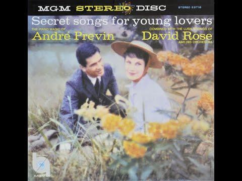 Andre Previn & David Rose - Secret Songs for Young Lovers [Full Album, Stereo, LP]