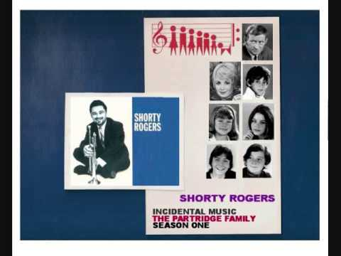 #1: The Partridge Family: Shorty Rogers- Incidental music, music cues, first season