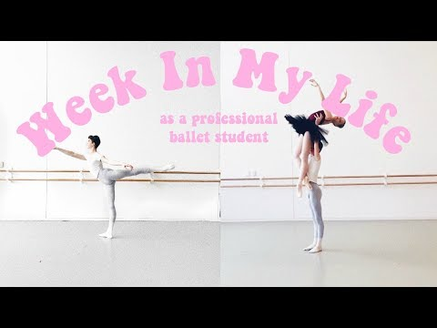 Week In My Life | professional ballet student |