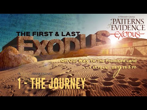 Patterns Of Evidence Exodus With Tim Mahoney And David Rohl - Part 1 - The Journey