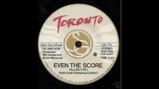 Toronto - Even The Score (1980)