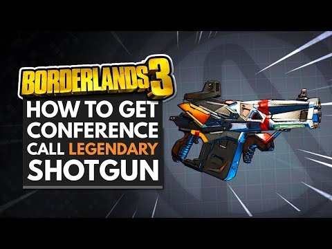 Borderlands 3 Best Weapons | How to Get the Conference Call Legendary Shotgun