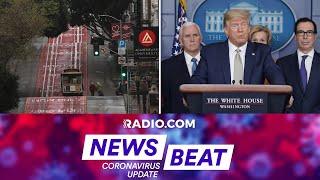 Coronavirus Update: California Lockdown, Trump Pitches Stimulus Plan