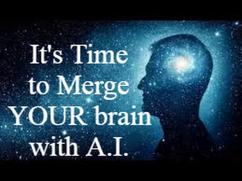 Time for an Upgrade: Elon Musk Wants to Merge YOUR Brain with Artificial Intelligence