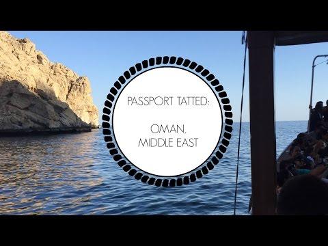 Passport Tatted: Day 6 | Oman Musandam Dibba Day Trip