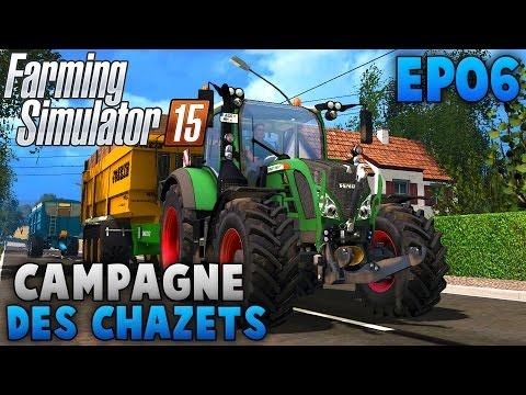 Farming Simulator 15 | La Campagne des chazets | Episode 6 | Grosse moisson en multi !