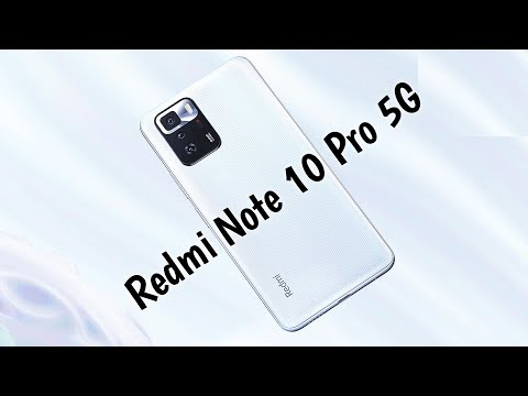 Redmi Note 10 Pro 5G - Official Video