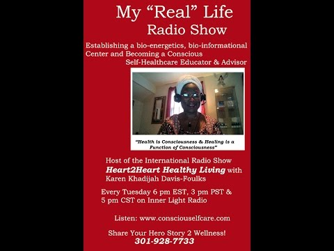 My Real Life Radio Show with host Karen Episode One 4 5 2016
