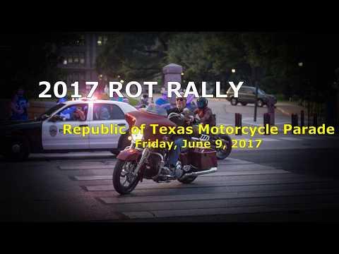 2017 ROT RALLY - Republic of Texas Motorcycle Biker Parade !