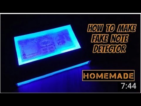 How to Make a Fake Note (Currency) Detector Machine - Homemade -gautam technical