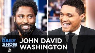 "John David Washington - Bringing American Racism to Light in ""BlacKkKlansman"" | The Daily Show"
