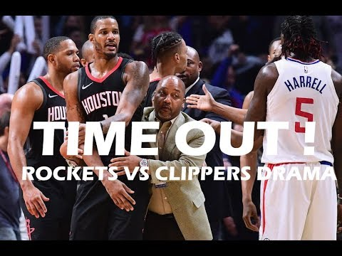 Time Out #51: Houston Rockets and Los Angeles Clippers Drama!