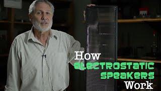 How electrostatic speakers work