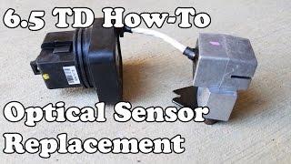 How To || Installing A 6.5 Turbo Diesel Optical Sensor || Diesel Repair || Do It Yourself