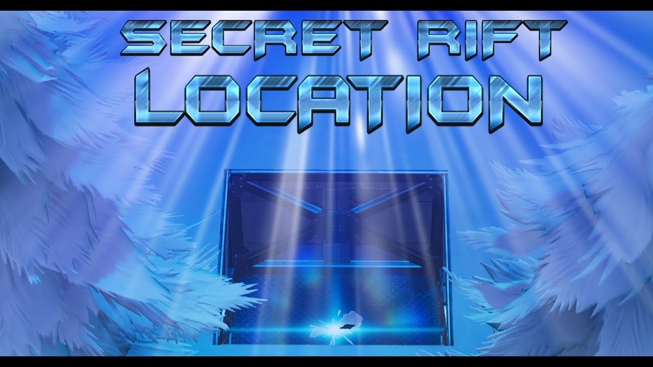 Fortnite Secret Rift Location New Snow Map Season 7 Hidden Spot