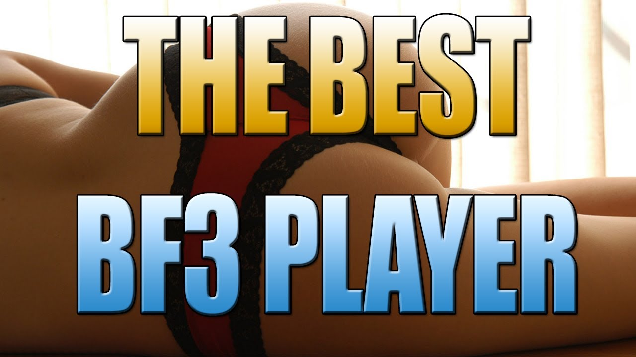 THE GREATEST BATTLEFIELD 3 PLAYER OF ALL TIME - Who's the best?? That's me.