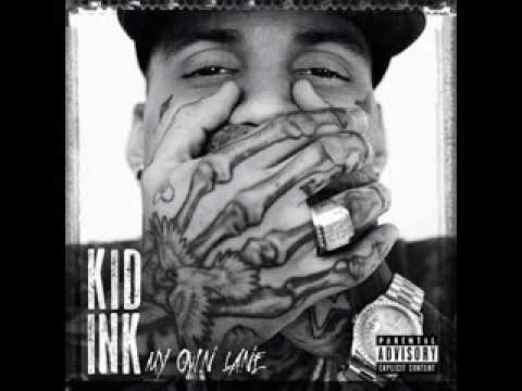 Kid Ink feat. August Alsina - We Just Came To Party (My Own Lane)