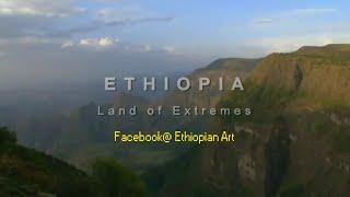 Ethiopia Land of Extremes