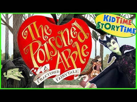 The Poisoned Apple 🍎 A Fractured Fairytale Read Aloud