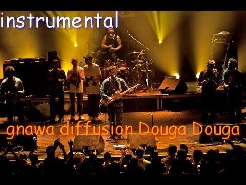 instrumental gnawa diffusion Douga Douga